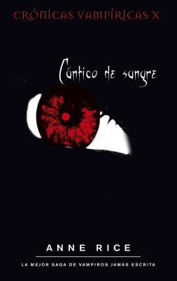 Cantico de Sangre - Rice, Anne