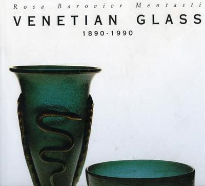 Venetian Glass - Barovier Mentasti, Rosa, and Mentasi, Rosa B