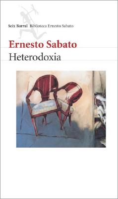 Heterodoxia - Sabato, Ernesto
