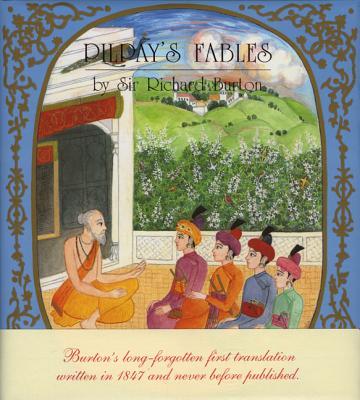 Pilpay's Fables - Burton, Richard Francis, Sir