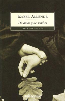 De Amor y de Sombra - Allende, Isabel