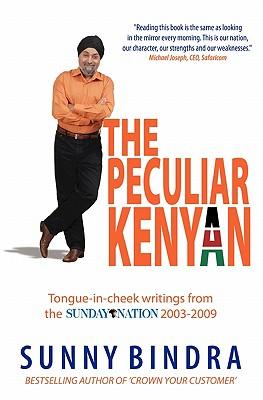 The Peculiar Kenyan - Bindra, Sunny