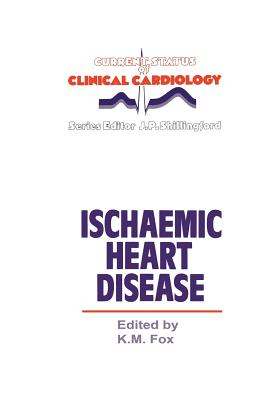 Ischaemic Heart Disease - Fox, K (Editor)