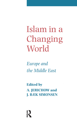 Islam in a Changing World - Simonsen, J B