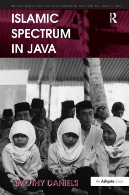 Islamic Spectrum in Java - Daniels, Timothy