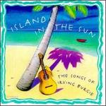 Island in the Sun: The Songs of Irving Burgie