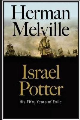 Israel Potter. His Fifty Years of Exile - Melville, Herman