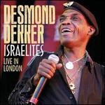 Israelites: Live in London