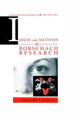 Issues& Methods Rorschach Rsch - Exner, John E, Jr.