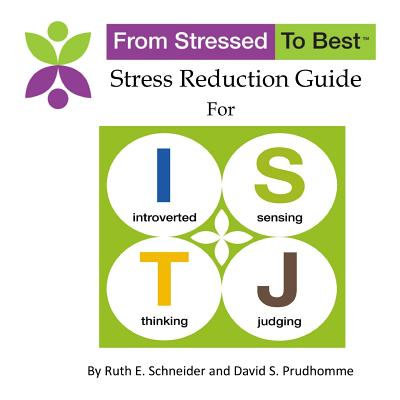 Istj Stress Reduction Guide - Prudhomme, David S, and Schneider, Ruth E