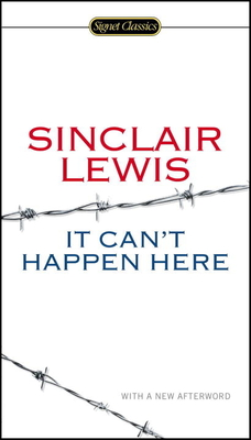 It Can't Happen Here - Lewis, Sinclair, and Meyer, Michael (Introduction by), and Scharnhorst, Gary (Afterword by)