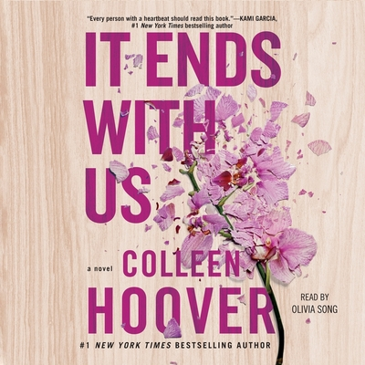 It Ends with Us - Hoover, Colleen, and Song, Olivia (Read by)