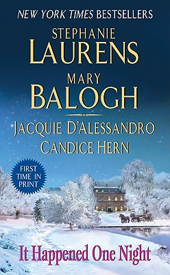 It Happened One Night - Laurens, Stephanie, and Balogh, Mary, and D'Alessandro, Jacquie