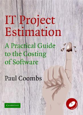 It Project Estimation: A Practical Guide to the Costing of Software - Coombs, Paul