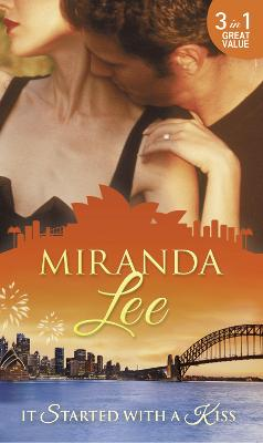 It Started with a Kiss: The Secret Love-Child / Facing Up to Fatherhood / Not a Marrying Man - Lee, Miranda