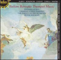 Italian Baroque Trumpet Music - Crispian Steele-Perkins (trumpet); Parley of Instruments; Stephen Keavy (trumpet)