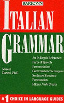 Italian Grammar - Danesi, Marcel, PH.D.