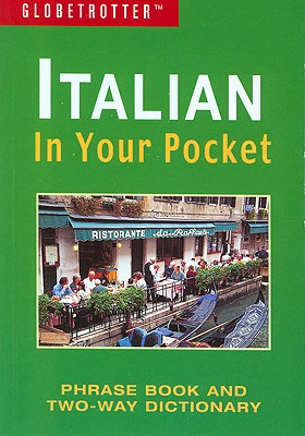 Italian in Your Pocket - New Holland Publishers Ltd (Creator)