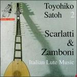 Italian Lute Music 2: Scarlatti & Zamboni
