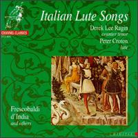 Italian Lute Songs - Derek Lee Ragin (counter tenor); Peter Croton (lute)