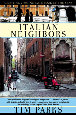 Italian Neighbors - Parks, Tim