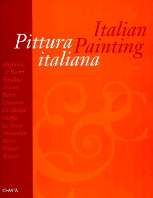 Italian Painting - Celant, Germano (Editor), and Brandi, Cesare, and Gianelli, Ida