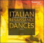Italian Renaissance Dances, Vol. 1