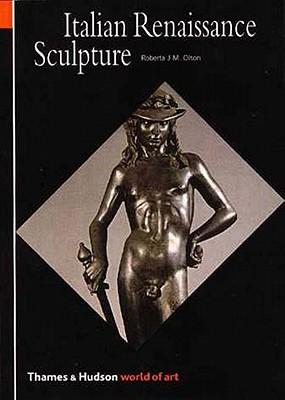 Italian Renaissance Sculpture - Olson, Roberta J M