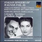 Italian Singers of Wagner, Vol. 2