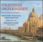 Italienische Orgelkonzerte