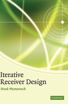 Iterative Receiver Design - Wymeersch, Henk