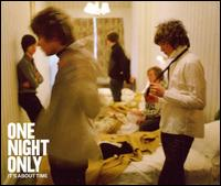 It's About Time - One Night Only