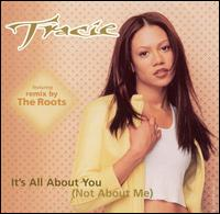 It's All About You Not About Me [US CD Single] - Traci Spencer