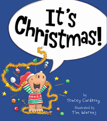 It's Christmas! - Corderoy, Tracey