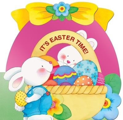 It's Easter Time - Pagnoni, R (Illustrator)