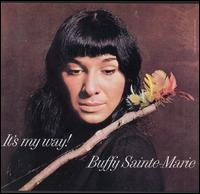 It's My Way! - Buffy Sainte-Marie