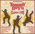 It's Still Workin': Tommy Boy's Classic Cuts