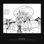 It's the Big Joyous Celebration, Let's Stir the Honeypot [Colour Vinyl + Comic Book]