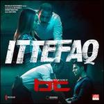 Ittefaq [Original Motion Picture Soundtrack]