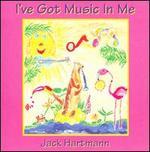 I've Got Music In Me