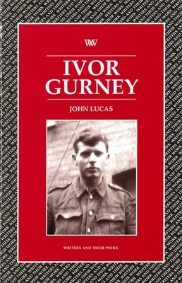 Ivor Gurney - Lucas, John