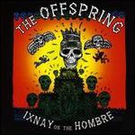 Ixnay on the Hombre [LP] [Bonus Track]