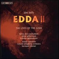 Jón Leifs: Edda II - The Lives of the Gods - Elmar Gilbertsson (tenor); Hanna Dóra Sturludóttir (mezzo-soprano); Kristinn Sigmundsson (bass);...