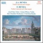J.A. Benda: Viola Concerto in F major; F. Benda: Violin Concerto in E flat major