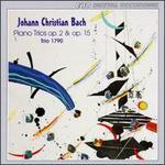 J.C. Bach: Piano Trios, Op.2 & 15