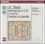 """J.C. Bach: Sinfonias, Op. 6, 9, 18; Overture """"La calamità"""""""