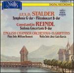 J.F.X.D. Stalder: Symphonie G-dur; Flötenkonzert B-dur; Constantin Reindel: Sinfonia Concertatne D-dur