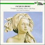 J. Ibert: Chamber Music With Flute