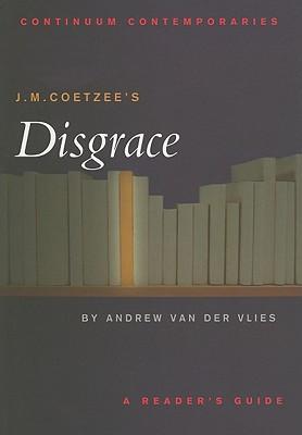 J.M. Coetzee's Disgrace - Van Der Vlies, Andrew
