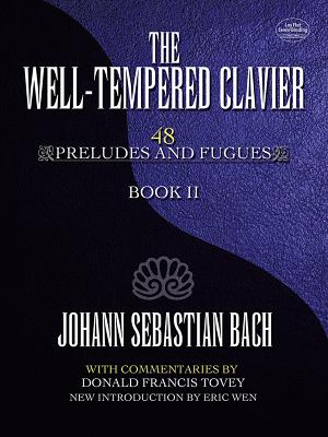 J. S. Bach: Book 2: The Well-Tempered Clavier: 48 Preludes and Fugues Book II - Bach, ,Johann,Sebastian